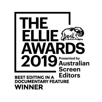 THE ELLIE AWARDS 2019 – Australian Screen Editors – WINNER Best Editing in a Documentary Feature