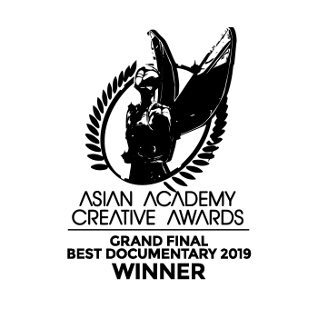 ASIAN ACADEMY CREATIVE AWARDS – GRAND FINAL WINNER – BEST DOCUMENTARY AUSTRALIA 2019