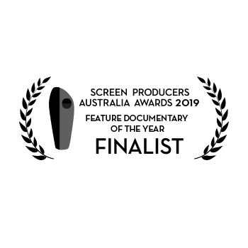 FINALIST – SCREEN PRODUCERS AUSTRALIA AWARDS 2019 – Feature Documentary of the Year